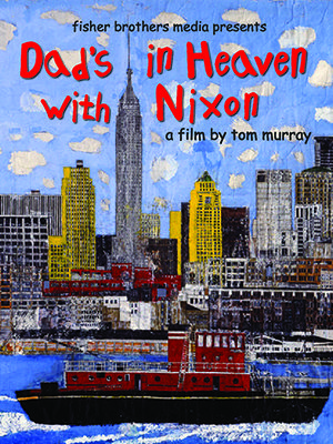 dads_in_heaven_with_nixon-movie_poster